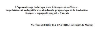 (FR) (ES) (PDF) - L'apprentissage du lexique dans le français des affaires | Mercedes EURRUTIA CAVERO | Glossarissimo! | Scoop.it