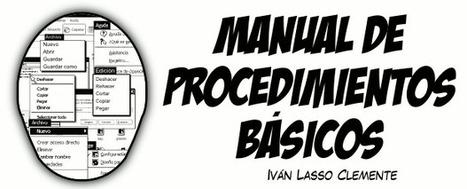 Manuales, tutoriales y comics didácticos para aprender informática: Proyecto Autodidacta | Educación, Creatividad, Entretención....y más. | Scoop.it