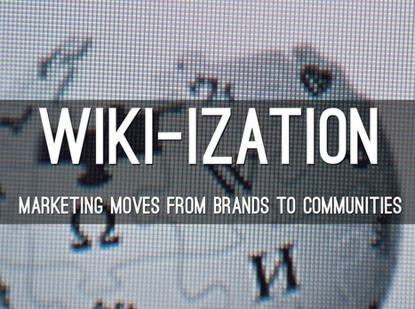 Wiki-ization Of Marketing: Here, There, Everywhere A Wiki | Design Revolution | Scoop.it