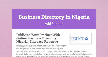 Publicize Your Product with Online Business Directory Nigeria_ Increase Revenue | free business listings | Scoop.it