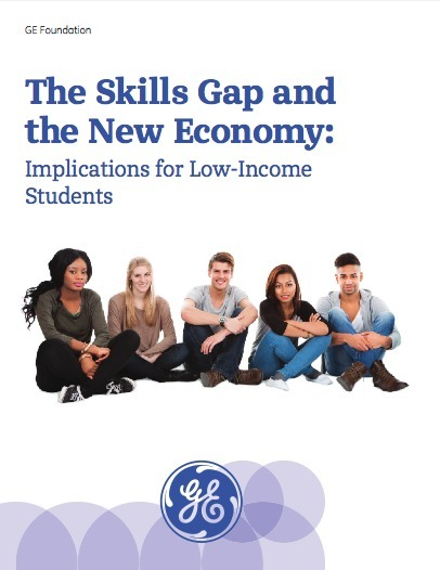 The Skills Gap and the New Economy: Implications for Low-Income Students | GE Foundation Whitepaper | Active learning in Higher Education | Scoop.it