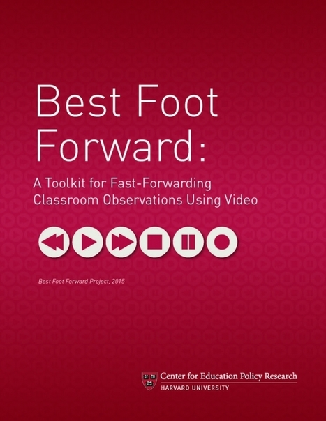 Best Foot Forward: Video Observation Toolkit | :: The 4th Era :: | Scoop.it