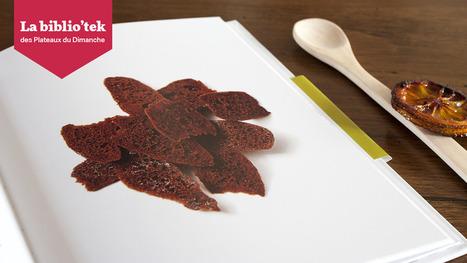 3 bonnes raisons d'ajouter « Chocolat Plaisir » à votre bibliothèque - Les plateaux du dimanche   Pierre Marcolini   Scoop.it