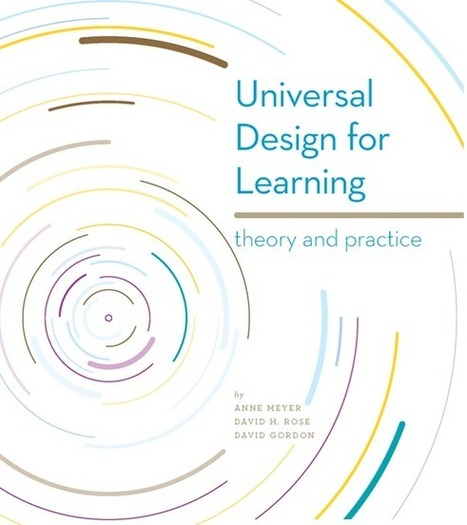 UDL - Theory and Practice eBook | UDL - Universal Design for Learning | Scoop.it