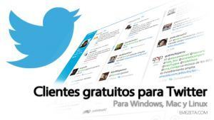 12 clientes de escritorio para Twitter | Emezeta | Redes sociales en Educación | Scoop.it