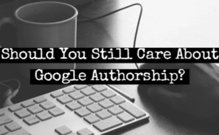 Should You Still Care About Google Authorship? | Digital-News on Scoop.it today | Scoop.it