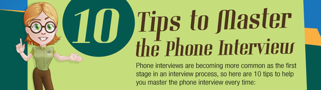 10 Tips for the Perfect Phone Interview [INFOGRAPHIC] | Life and Work | Scoop.it