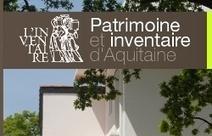 Patrimoine régional: suivez le guide! (Région Aquitaine) | Usages numériques et mediation | Scoop.it