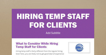 What to Consider While Hiring Temp Staff for Clients | Recruitment Agency in Bangalore | Scoop.it