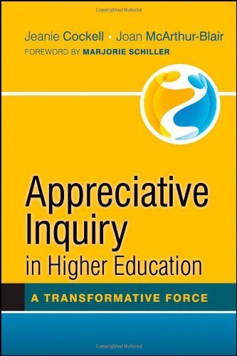 Jeanie Cockell: Appreciative Inquiry in Higher Education: A Transformative Force   Art of Hosting   Scoop.it