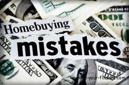 The Common Home Buying Mistakes - Manage Your Finance   finance   Scoop.it