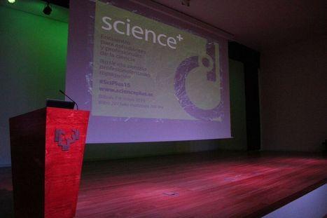 Science+, un evento que sentará precedentes en España | Periodismo científico | Scoop.it