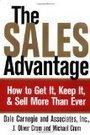 Sales Management: The Sales Advantage: How to Get It, Keep It, and Sell More Than Ever : Sales Presentation Sales | SalesJournal.me | Scoop.it