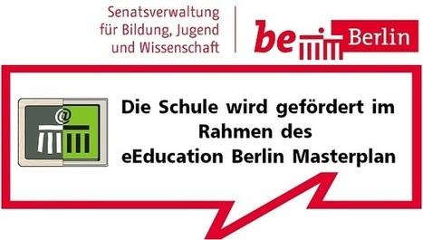 Archenhold Oberschule gewinnt den eEducation Masterplan   neugierig aufwachsen   Scoop.it