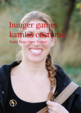 hunger games katniss costume: Make Your Own Today! | For The Home | Scoop.it