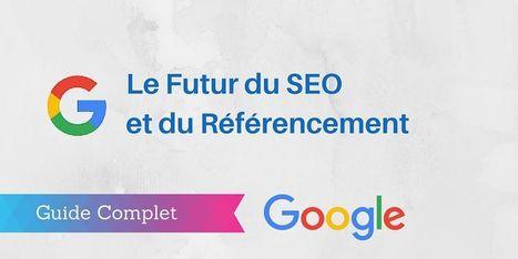 ▶ Le Futur du Référencement [Etude]   SEO   Scoop.it