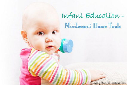 Montessori Monday: Infant Education – Montessori Home Tools | Montessori Inspired | Scoop.it