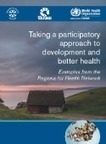 Taking a participatory approach to development and better health. Examples from the Regions for Health Network (2015) | Patient Self Management | Scoop.it
