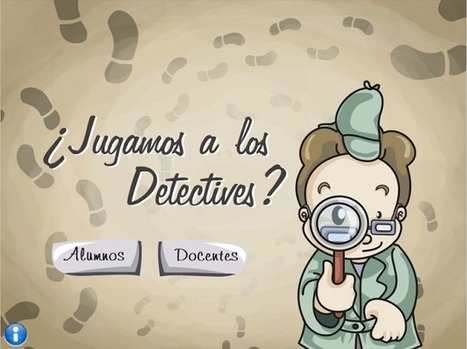 Crea y aprende con Laura: ¿Jugamos a los detectives? | educacion-y-ntic | Scoop.it