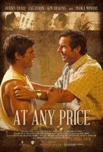 At Any Price (2013) | Hollywood Movies List | Scoop.it