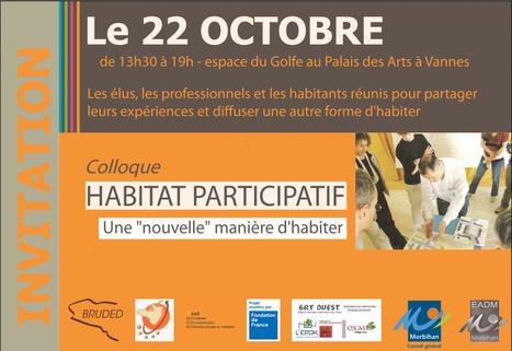 """Colloque """"Habitat Participatif, une nouvelle manière d'habiter"""" - 22 octobre 2013   actions de concertation citoyenne   Scoop.it"""