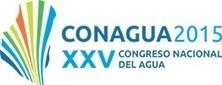 CONAGUA 2015 | Congreso Nacional de Agua 2015 | Comunicación, Conocimiento y Cultura del Agua | Scoop.it