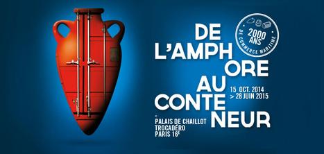 De l'amphore au conteneur : une exposition au Musée de la Marine | sncm | Scoop.it