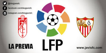 Previa Granada CF - Sevilla FC | Previas Partido Sevilla FC | Scoop.it