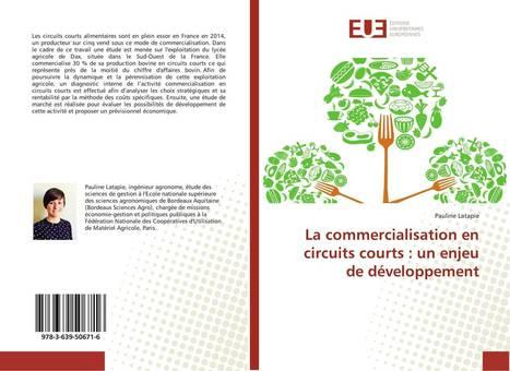 La commercialisation en circuits courts : un enjeu de développement | Revue de presse FNCUMA | Scoop.it