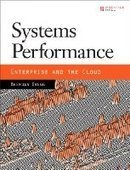 Systems Performance: Enterprise and the Cloud - PDF Free Download - Fox eBook | performance | Scoop.it