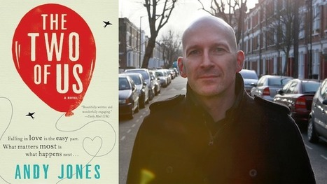 Andy Jones Recommends Three Unconventional Love Stories | Bookish | Literature & Psychology | Scoop.it