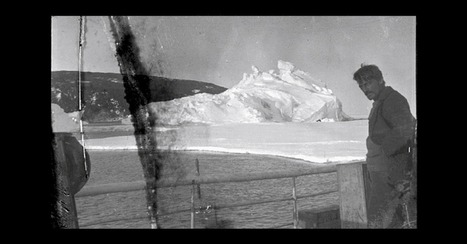 Frozen in Time: Century-Old Photos Discovered in Antarctica | Photography | Scoop.it