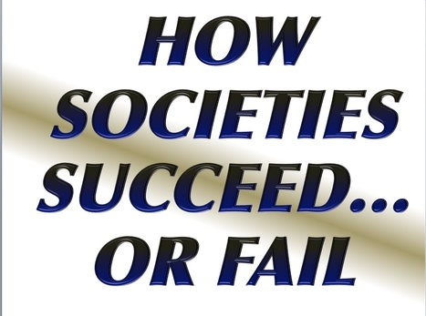 Collapse: How Societies Choose to Fail or Succeed (a review) | Looking Forward: Creating the Future | Scoop.it