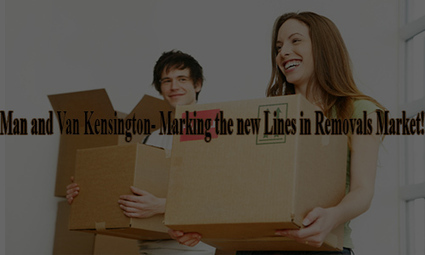 Man and Van Kensington- Marking the new Lines in Removals Market! | Removals | Scoop.it