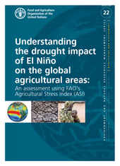 Understanding the drought impact of El Niño on the global agricultural areas: An assessment using FAO's Agricultural Stress Index (ASI) | Development, agriculture, hunger, malnutrition | Scoop.it
