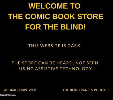The Comics Empower, librairie de comics spécialement conçue pour les aveugles | Innovation sociale | Scoop.it