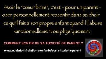 Comment sortir de sa toxicité de parent ? | Massages-bien-être | Scoop.it