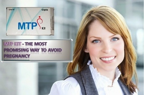 MTP Kit - The Most Preferred Way For Termination Of Pregnancy | HealthCare | Scoop.it