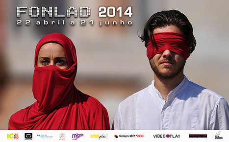 FONLAD #10_2014 - Digital #MediaArt Festival - 22.04 >> 21.06.2014 | Digital #MediaArt(s) Numérique(s) | Scoop.it
