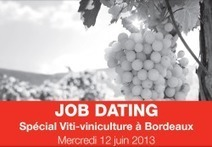 Un Job Dating viti-/viniculture à Bordeaux - La Page de l'emploi | Emploi | Scoop.it