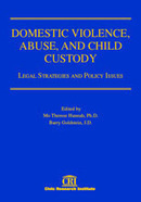 DOMESTIC VIOLENCE, ABUSE, AND CHILD CUSTODY, Legal Strategies and Policy Issues Edited by Mo Therese Hannah, Ph.D. and Barry Goldstein, J.D. | Family Law Reform | Scoop.it