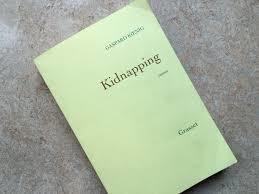Sélection 2016 #PrixLitteraire Porte Dorée Kidnapping, un #roman de Gaspard Koenig, éd. Grasset | Littérature et immigration- Musée de l'histoire de l'immigration | Scoop.it