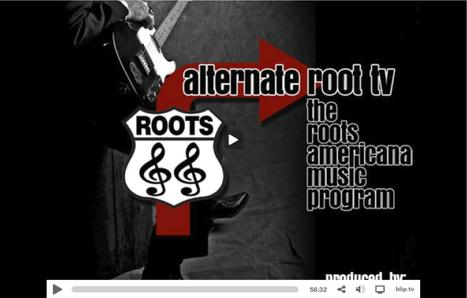 Alternate Root TV Teams Up with Arts Block | The Alternate Root | Community Media | Scoop.it