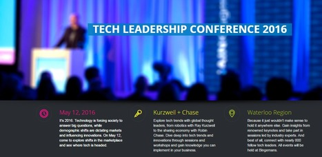 2016 Communitech Tech Leadership Conference: May 26th in Kitchener, ON | Space Conference News | Scoop.it