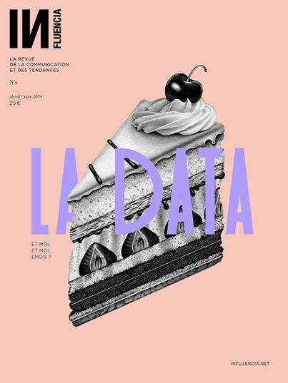 La Data - Revue INfluencia #9 - A partir du 29 avril 2014 en librairies   Weekly agenda of events for innovation - Paris - CR   Scoop.it