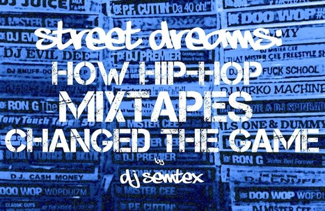 Street Dreams: How Hip-Hop Mixtapes Changed the Game | PhonoSeduction | Scoop.it