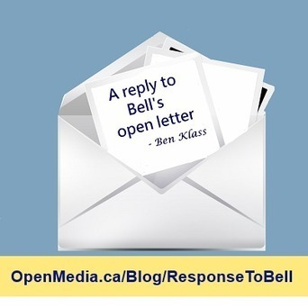 Canadian blogger Ben Klass pens an excellent response to Bell Canada CEO's open letter | Internet sans fil a Rouyn-Noranda | Scoop.it
