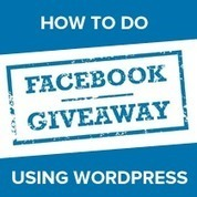 Boost Your Likes by Creating a Facebook Giveaway Using WordPress | SOCIAL MEDIA, what we think about! | Scoop.it
