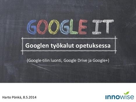 Googlen työkalut opetuksessa (Google-tilin luon... | Tablet opetuksessa | Scoop.it