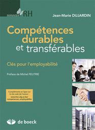 Compétences durables et transférables I Ouvrage de Jean-Marie Dujardin | Engagement et motivation au travail | Scoop.it